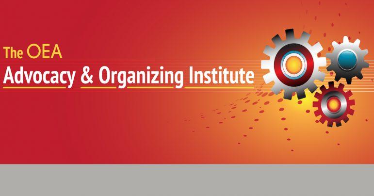OEA 2019 Advocacy & Organizing Institute
